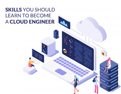 SKILLS you should learn to become a CLOUD ENGINEER