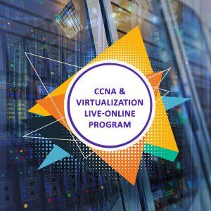 CCNA and Virtualization Live-Online Program