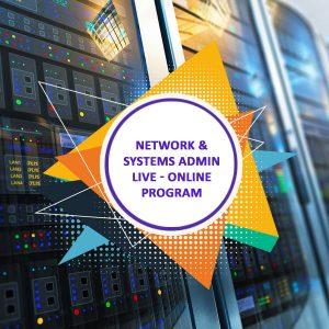 Network & Systems Admin Live-Online Program