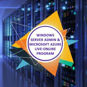 Windows Server Admin and Microsoft Azure Live-online Program